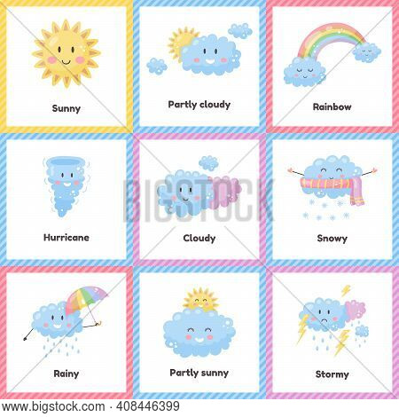 Set Cute Weather For Kids. Sunny, Cloudy, Rainbow, Rainy, Snowy, Stormy, Hurricane. Flash Card For L