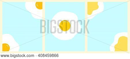 Doodle Set Vertical Backgrounds. Fried Eggs, Yolk On Blue Background. Collection Of Minimalistic Bac