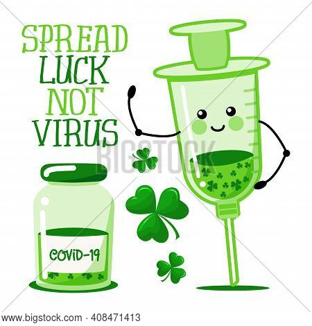 Spread Luck, Not Virus - Social Distancing Poster With Text For Self Quarantine. Hand Letter Script
