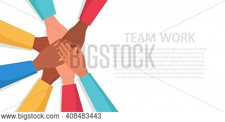 A Flat Vector Illustration Of The Hands Of A Multinational People Making A Gesture Of Unity, Cohesio
