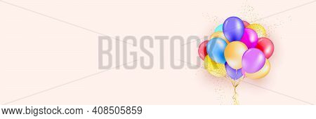 Festive Background With Helium Balloons. Celebrate A Birthday, Poster, Banner Happy Anniversary. Rea