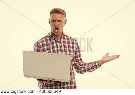 Virus Alert. Desperate Man Hold Laptop Isolated On White. Computer Infected With Virus. Virus Detect