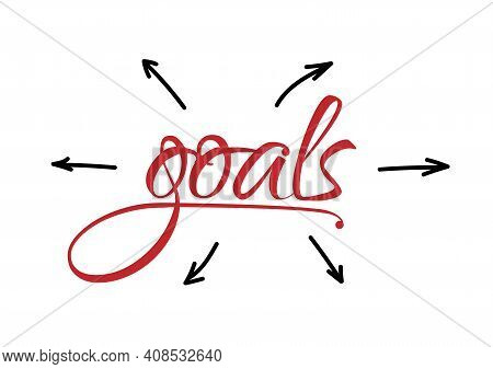 World Goals Written In Red Pen. Arrows Diverge From Target Word