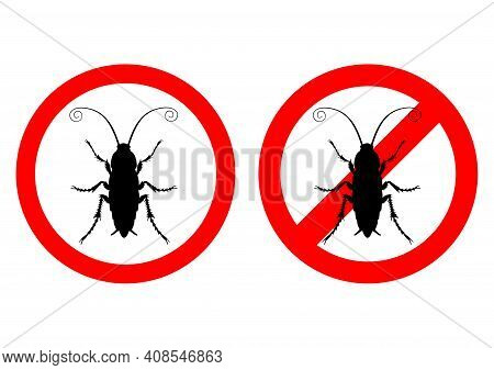 Humor Sign Attention Cockroach. Prohibited. Vector Illustration.