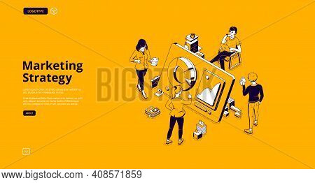 Marketing Strategy Isometric Landing Page. Tiny Business People Around Huge Digital Device With Data