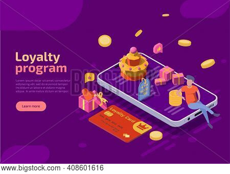 Loyalty Program Isometric Landing Page. Smartphone With Character, Coins, Gifts And Discount Card On