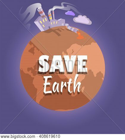 Plant Emits Smog From Pipes. Dried, Hot And Red Planet Globe. Factory Throws Out Waste Harmful For N