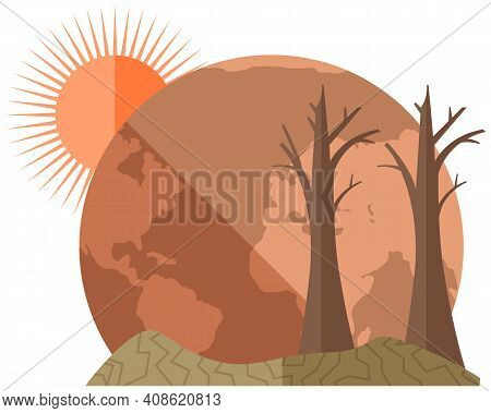 Earth Global Warming Poster. Dried, Hot And Red Planet Globe Under Scorching Rays Of Sun Vector Illu
