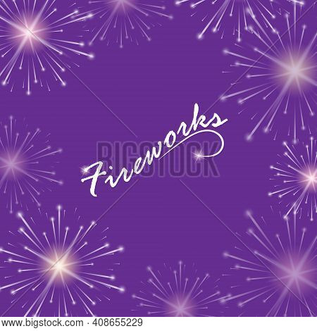 Festive Fireworks. Realistic Fireworks Display For Banner, Poster, Postcard And Theme Design