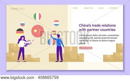China S Trade Relations With Partner Countries Concept. Online Trade Relations, Worldwide Cargo Deli