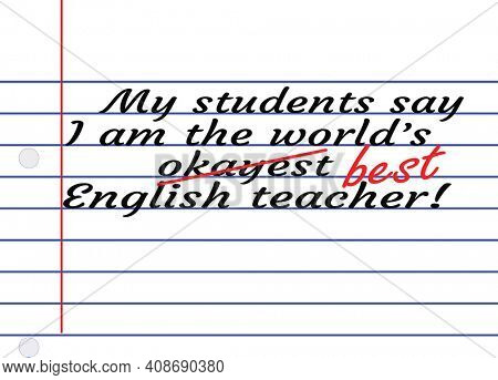 Funny Best English Teacher Illustration of Message on Notebook Paper with Clipping Path. Best English Teacher for teacher appreciateion day.