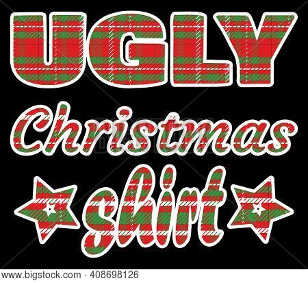 Ugly Plaid Christmas Shirt Design with Clipping Pathon Black
