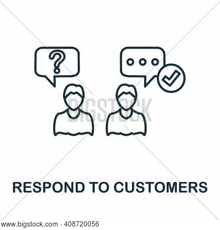 Respond To Customers Icon. Simple Element From Management Collection. Creative Respond To Customers
