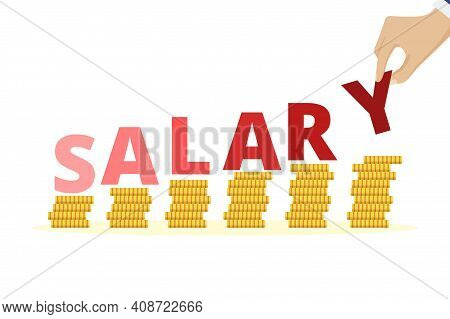 Salary Increase Concept. Salary Increase Concept. Stacked Golden Coins, Money Income Growth. Revenue