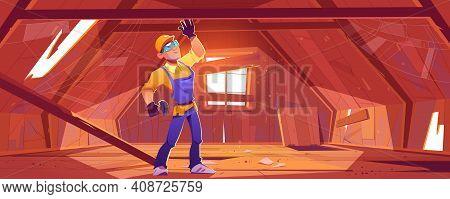 Repairman On Old Attic With Broken Roof And Floor, Clutter And Spiderweb. Vector Cartoon Illustratio