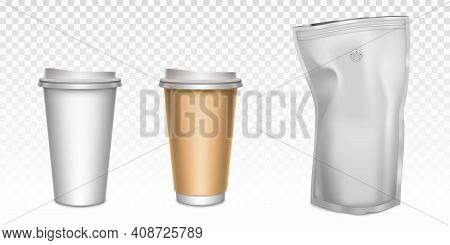 White Paper Cups For Tea And Coffee And Foil Zip Lock Bag With Degassing Valve. Vector Realistic Moc