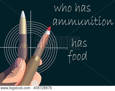 Vector Illustration For Advertising Arms Business With Image  Hand Holding Ammunition And Signature,