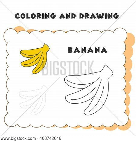 Coloring And Drawing Book Element Banana. Banana Vector Illustration. B For Banana. Banana Icon For