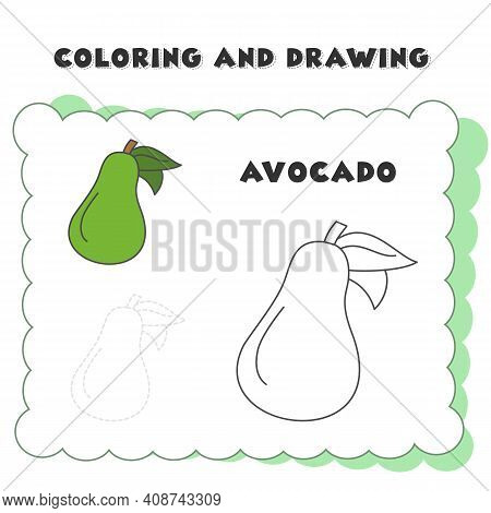 Coloring And Drawing Book Element Avocado. Coloring Book. Hand Drawn. Adults, Children. Black And Wh