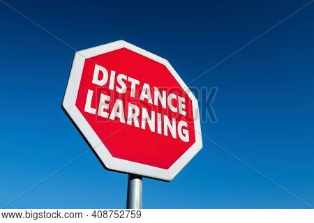 Stop Traffic Sign With Distance Learning Text To Cease Coronavirus Precautions Keeping Children At H