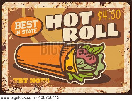 Hot Roll Rusty Metal Plate, Vector Doner Kebab With Salad And Meat, Vintage Rust Tin Sign. Shawarma