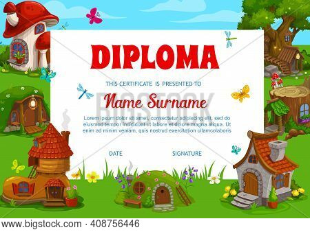 School Diploma Vector Template With Cartoon Dwarf, Gnome And Fairy Houses And Fantasy Buildings. Edu