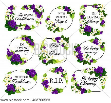 Funeral Vector Frames With Mourning White And Violet Flowers, Sincere Condolence, Rest In Peace, Dee