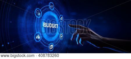 Budget Budgeting Financial Management Accounting Business Concept. Hand Pressing Button On Screen.
