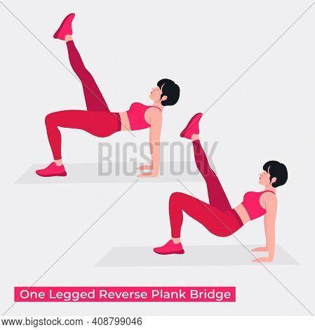 One Legged Reverse Plank Bridge Exercise, Women Workout Fitness, Aerobic And Exercises. Vector Illus