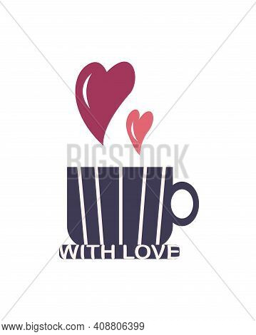 A Coffee Cup With A Saucer, From Which Hearts Fly Out. With Love - The Inscription On The Saucer. Ve