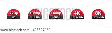 Screen Resolution Icons. Video Quality Symbol. Hd, Full Hd, 2k, 4k, 8k Resolution Icons. High Defini