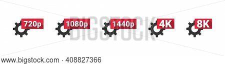 Video Quality Symbol. Hd, Full Hd, 2k, 4k, 8k Resolution Icons. High Definition Display Resolution I