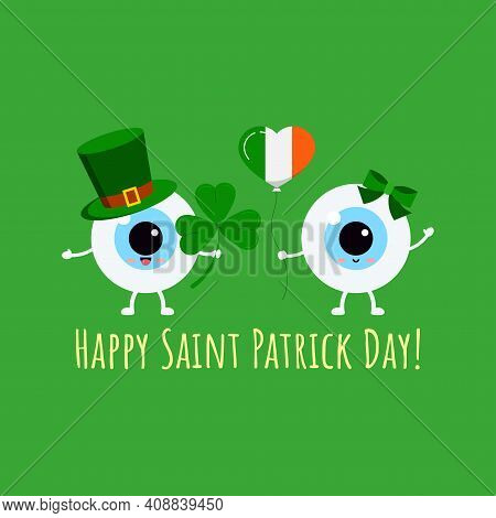 St Patrick Cute Eyes On Greeting Card. Ophthalmology Eyeball Irish Character With Lucky Clover In Le