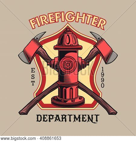 Creative Badge With Red Fire Hydrant And Crossed Axes Vector Illustration. Colorful Emblem For Firef