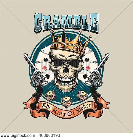Gangster Skull Playing Poker. Colorful Isolated Element With Dead Skeleton Head In Crown, , Cards, D