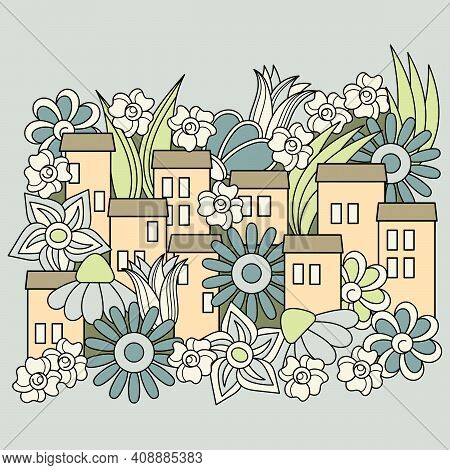 Vector Urban Landscape. Cartoon Hand-drawn Townhouses And Flowers. Fabulous Flower City.