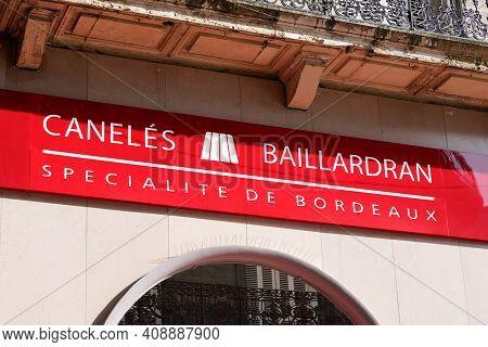 Bordeaux , Aquitaine France - 02 16 2021 : Baillardran Canele Logo Brand And Sign Text Of Traditiona