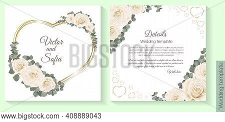 Invitation Card Template. White Roses, Eucalyptus, Gold Frame In The Shape Of A Heart, Postcard For