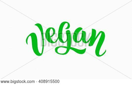 Hand Sketched Vegan Lettering Typography. Vegan Icon, Logo, Clothes Badge, Design Template, Logotype