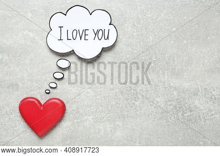 Paper Thought Balloon With Phrase I Love You And Red Heart On Light Grey Table, Flat Lay. Space For