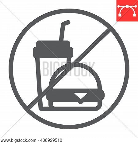 Do Not Eat Glyph Icon, Prohibition And No Eat, No Fast Food Vector Icon, Vector Graphics, Editable S