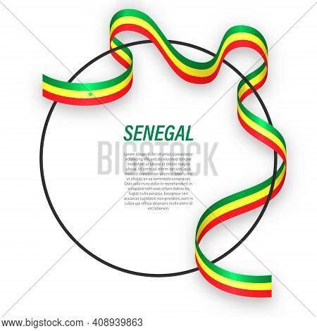 Waving Ribbon Flag Of Senegal On Circle Frame. Template For Independence Day Poster Design