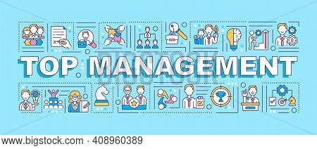 Top Management Word Concepts Banner. Executives In Company. Senior Staff. Infographics With Linear I