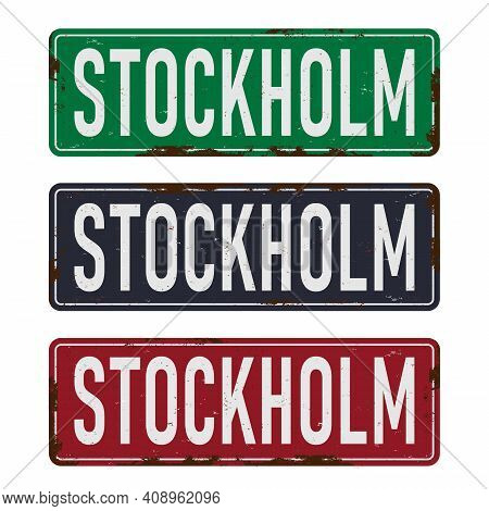 Road Sign Stockholm Sweden Set With The City Sign Of Stockholm