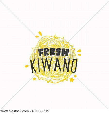 Juicy Fresh Kiwano Badge, Label Or Logo Template. Hand Drawn Fruit Sketch With Playful Typography. P