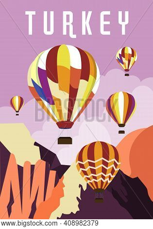 Abstract Banner Dedicated To Travel To Turkey. Hot Air Balloons Fly In The Highlands In Turkey. Vect