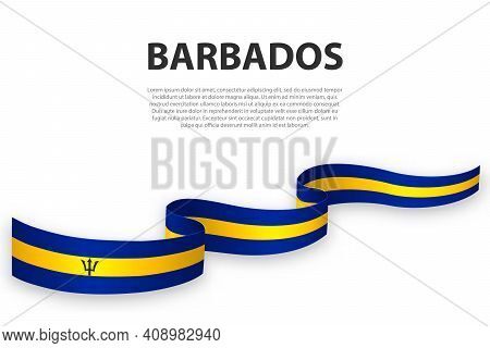 Waving Ribbon Or Banner With Flag Of Barbados. Template For Independence Day Poster Design