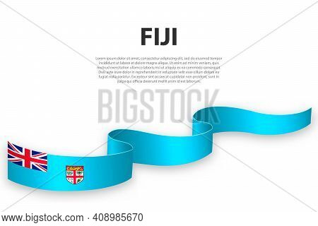 Waving Ribbon Or Banner With Flag Of Fiji. Template For Independence Day Poster Design