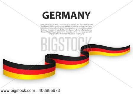 Waving Ribbon Or Banner With Flag Of Germany. Template For Independence Day Poster Design
