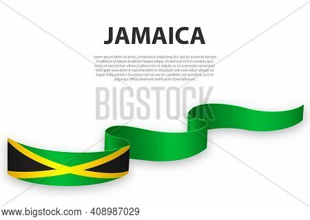 Waving Ribbon Or Banner With Flag Of Jamaica. Template For Independence Day Poster Design